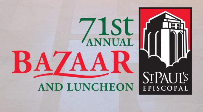 71st Annual Bazaar and Luncheon