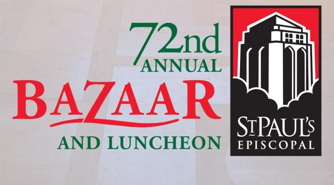 72nd Annual Bazaar and Luncheon